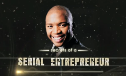Secrets of a Serial Entrepreneur – Tshepo Phakathi